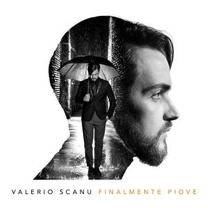 """""""Finalmente Piove"""", Disco di Valerio Scanu in Uscita domani 12 Febbraio"""